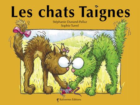 Couverture de l'album Les Chats Taignes de la collection Les Petits Chats