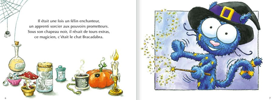 Découvrir l'album Le Chat Bracadabra. Lire les pages 2 et 3 de ce livre pour enfants