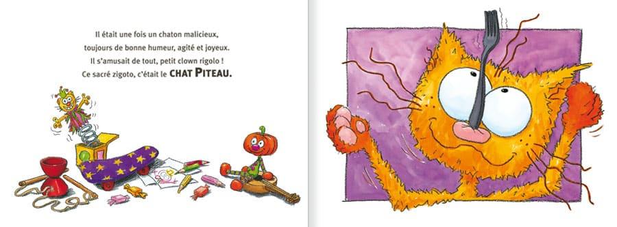 Feuilleter l'album Le Chat Piteau. Lire les pages 2 et 3 de ce livre pour enfants