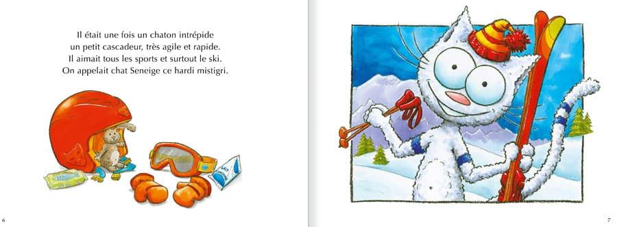 Feuilleter l'album Le Chat Seneige. Lire les pages 2 et 3 de ce livre pour enfants