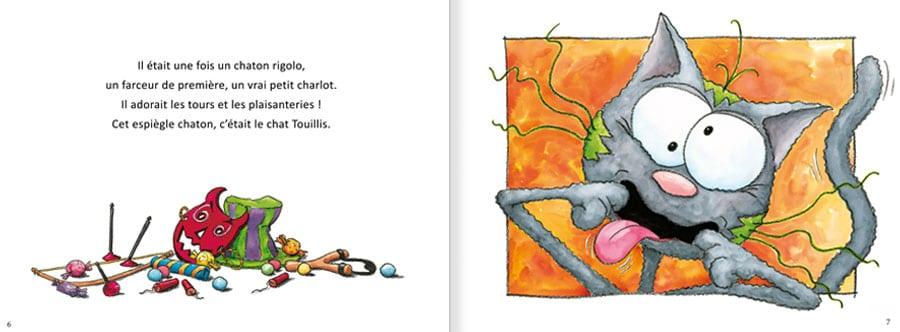 Découvrir l'album Le Chat Touillis. Lire les pages 2 et 3 de ce livre pour enfants