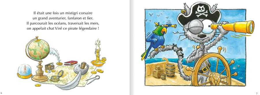 Feuilleter l'album Le Chat Viré. Lire les pages 2 et 3 de ce livre pour enfants