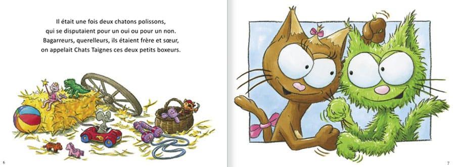 Découvrir l'album Les Chats Taignes. Lire les pages 2 et 3 de ce livre pour enfants