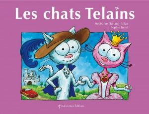 Les chats Telains, un album de la collection les petits chats