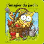 L'imagier du jardin livre cartonné pour bébés