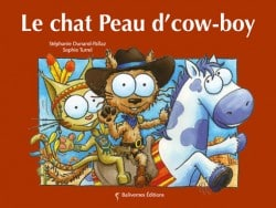 Le chat Peau d'cow-boy, album de la collection Les Petits Chats
