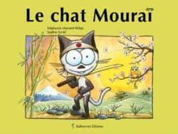 Couverture de l'album pour enfants le chat Mouraï
